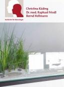 Dr. med. Raphael Friedl Christina Käding und Bernd Hellmann