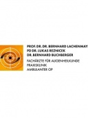 Augenarztpraxis und Praxisklinik, Prof. Dr. Bernhard Lachenmayr und PD Dr. Lukas Reznicek